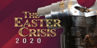 The Easter Crisis of 2020