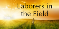 Laborers in the Field