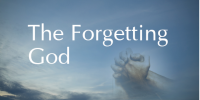 The Forgetting God