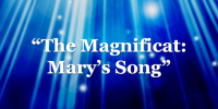 The Magnificat: Mary's Song