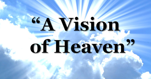 A Vision of Heaven