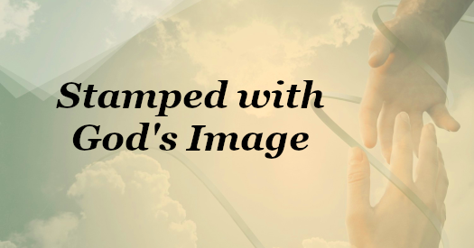 Stamped with God's Image