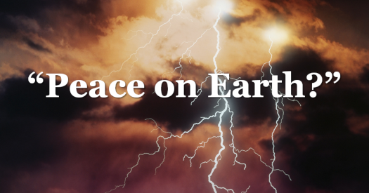Peace on Earth?